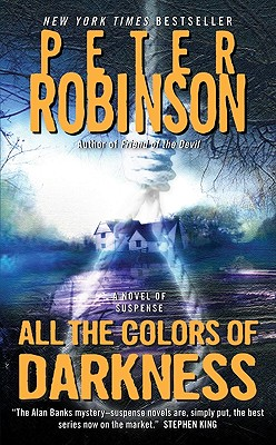 All the Colors of Darkness By Robinson, Peter