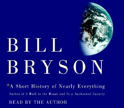 [CD] A Short History of Nearly Everything By Bryson, Bill