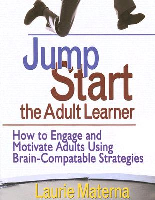 Jump Start the Adult Learner By Materna, Laurie Ellen