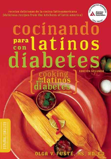 Cocinando para Latinos con Diabetes / Cooking for Latinos with Diabetes By Fuste, Olga